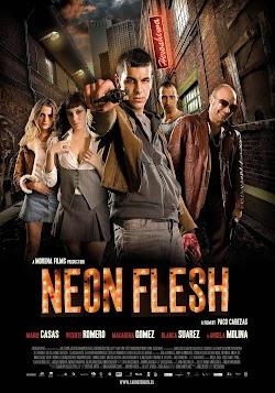 Ma Cô Ổ Mại Dâm - Neon Flesh (2010) Poster