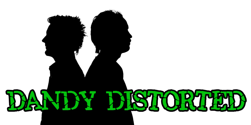 The Epic Chronicles Of Dandy Distorted