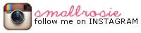 http://instagram.com/smallrosie#