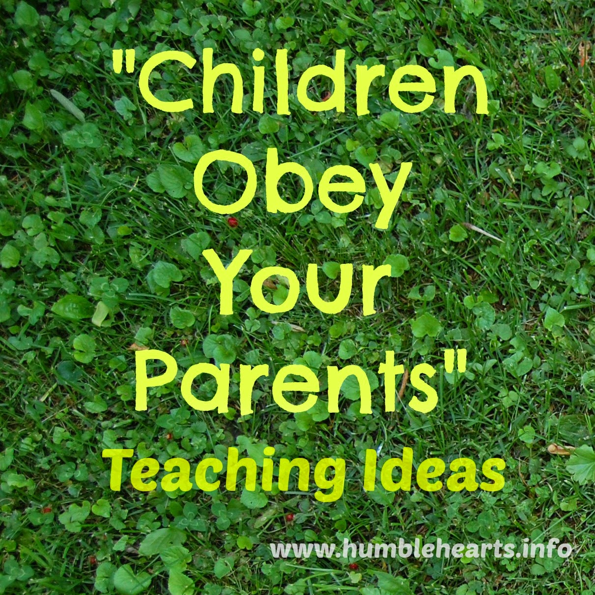 "Theme Verse: "" Children, obey your parents in the Lord: for this is ..."