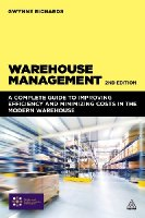Warehouse Management, 2nd Edition