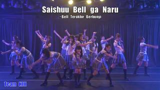 Lirik Lagu JKT48 : Saishuu Bell ga Naru (Bel Terakhir Berbunyi)