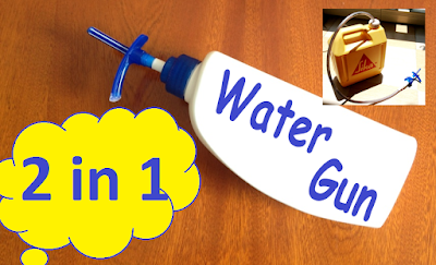 2 in 1 Homemade Water Gun