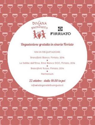 Degustazione gratuita Firriato 2015 dogana del gusto