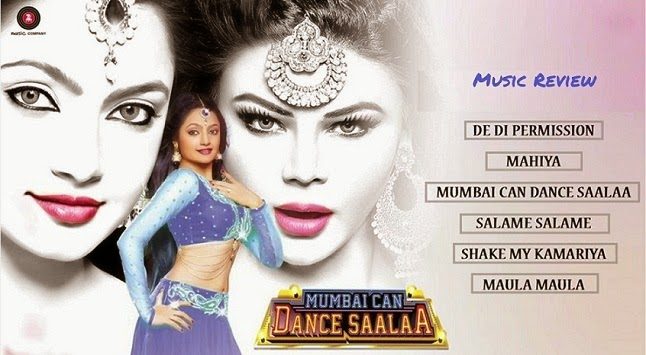 Ashima, Prashant and Rakhi Sawant starer Bollywood movie Mumbai Can Dance Saalaa songs and music review