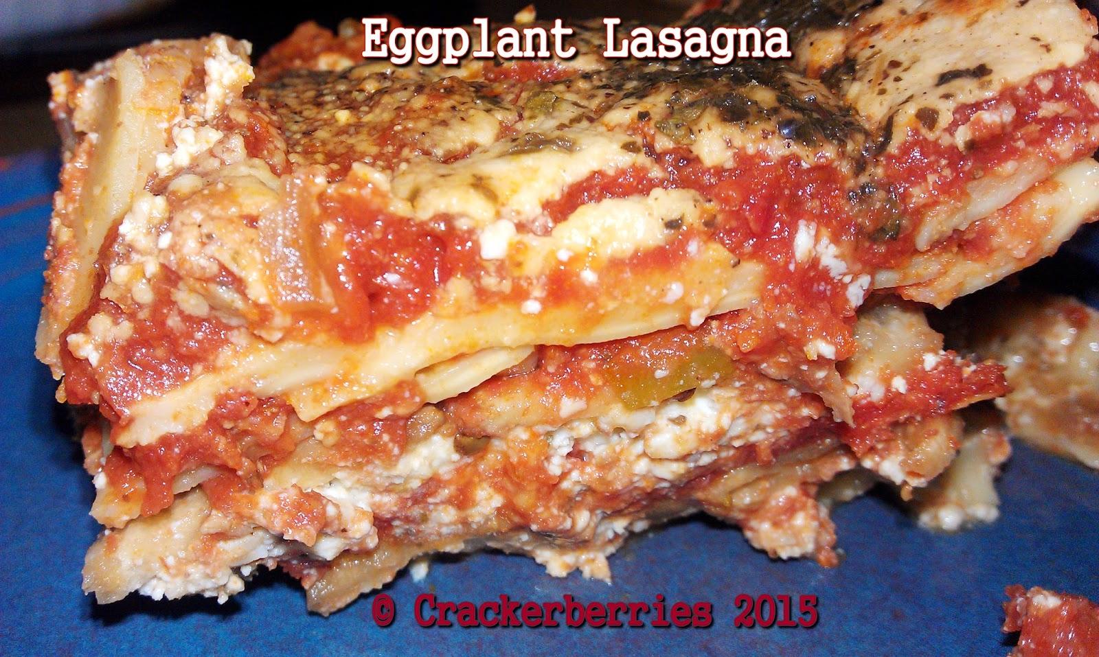 CRACKERBERRIES: Eggplant Lasagna
