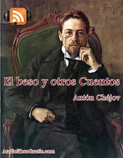 Audiolibro El beso y otros Cuentos - Antón Chéjov