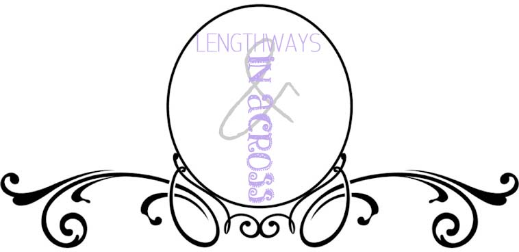 Lengthways and in across