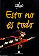 Esto no es todo - Quino - Ediciones de La Flor - Argentina - 2001