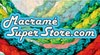Macrame Super Store