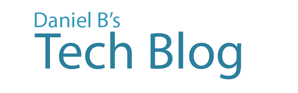 Daniel B's Tech Blog