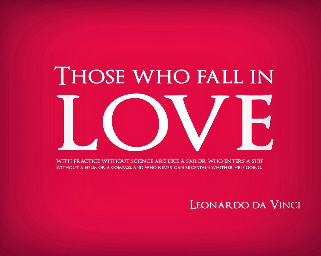 Famous Quotes On Love Simple Leonardo Da Vinci Quote  Love Quotesfamous Authors