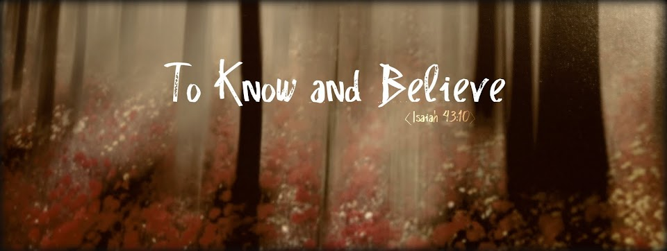 To Know and Believe