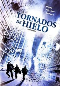 Tornados de hielo (2009) online y gratis