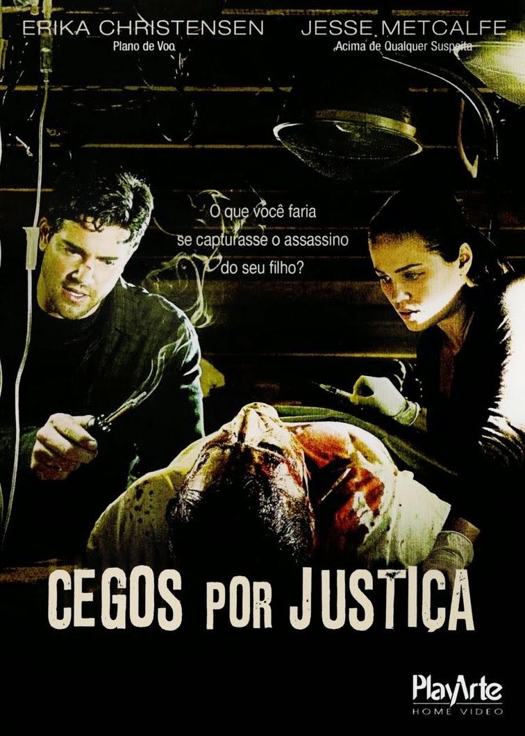 Cegos Por Justiça – Dublado (2010)