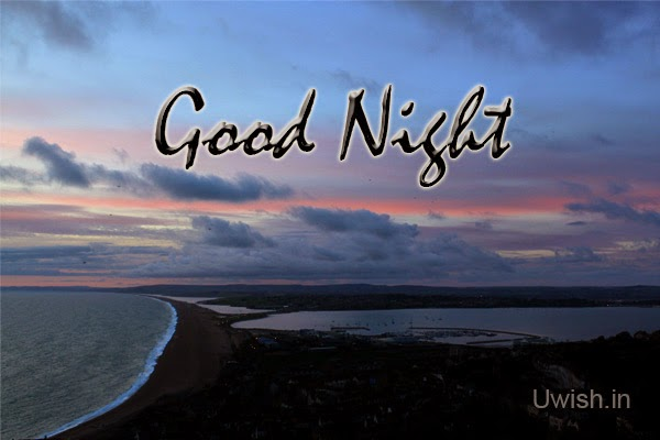 Good Night e greetings and wishes, on seashore.