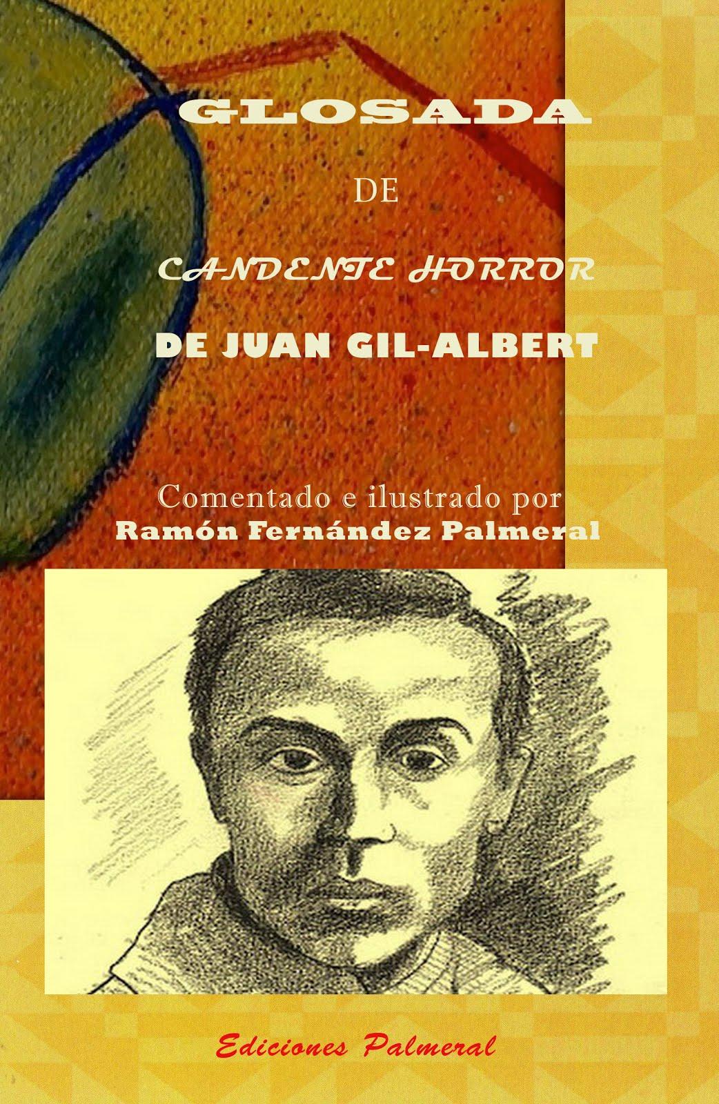 Glosada de Candente horror de Juan Gil-Albert