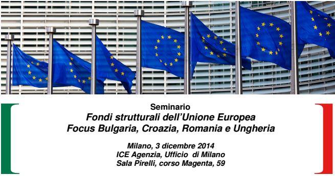 Seminario fondi strutturali dell'Unione Europea  Focus Bulgaria, Croazia, Romania e Ungheria