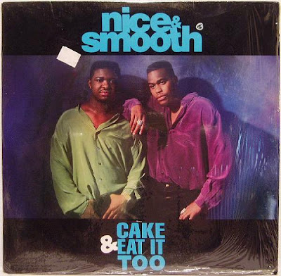 Nice & Smooth – Cake & Eat It Too (VLS) (1991) (320 kbps)
