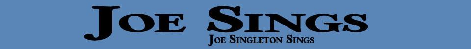 Joe Sings