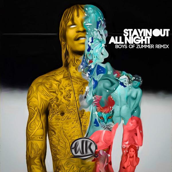 Wiz Khalifa & Fall Out Boy - Stayin Out All Night (Boys of Zummer Remix) - Single Cover