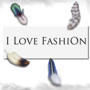 {*I Love FashiOn*}