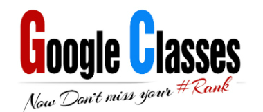 Google Classes - Now Don't Miss Your #Rank