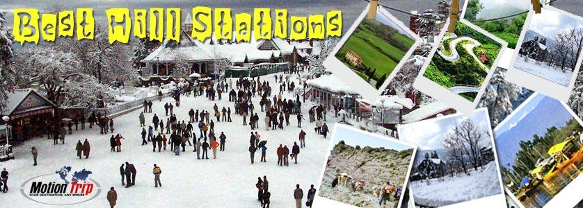 Best Hill Stations - Ooty, Shimla, Mussoorie, Kullu Manali, Srinagar, Mount Abu