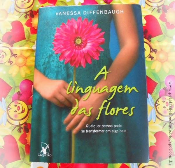 livro, A linguagem das flores, Vanessa Diffenbaugh, resenha