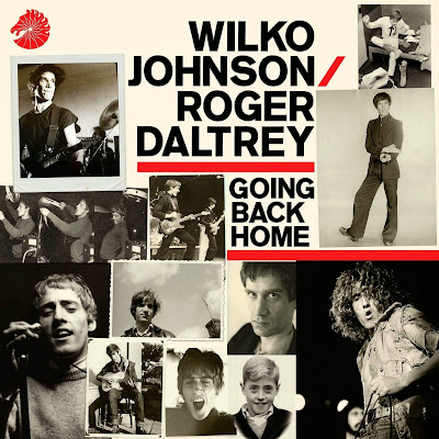 WILCO JOHNSON AND ROGER DALTREY - Going Back Home - 2014