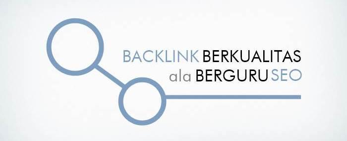 Cara Mendapat Backlink Berkualitas