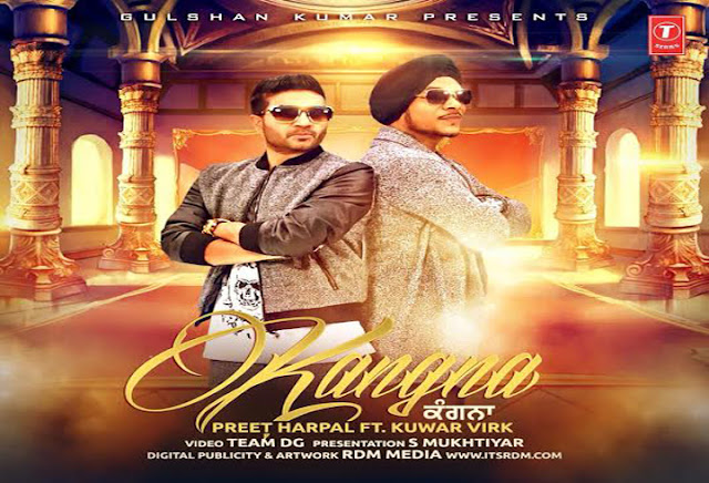 Preet Harpal Kangna Lyrics & HD Video