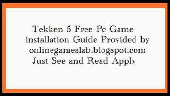 tekken 5 install guide, tekken 5 pc game,tekken 5 iso