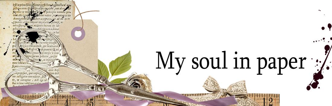My soul in paper