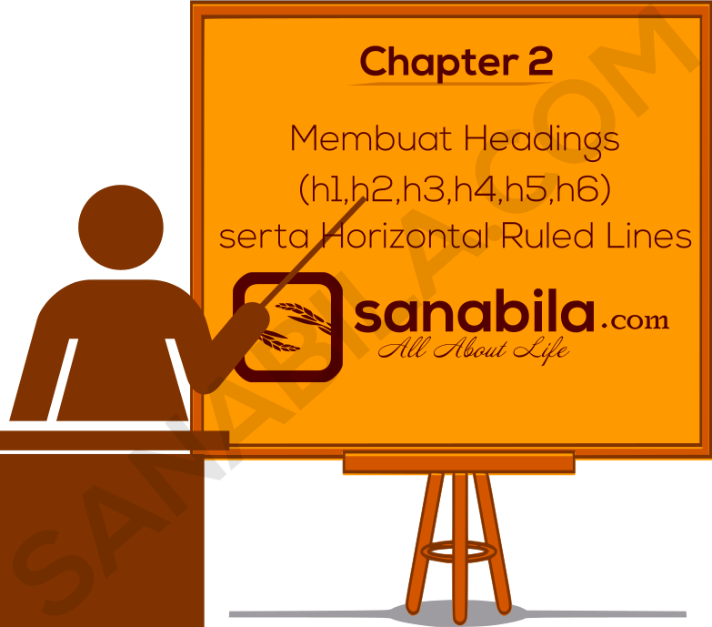 Chapter 2. Cara Membuat Headings (h1,h2,h3) dan Horizontal Ruled Lines Pada HTML