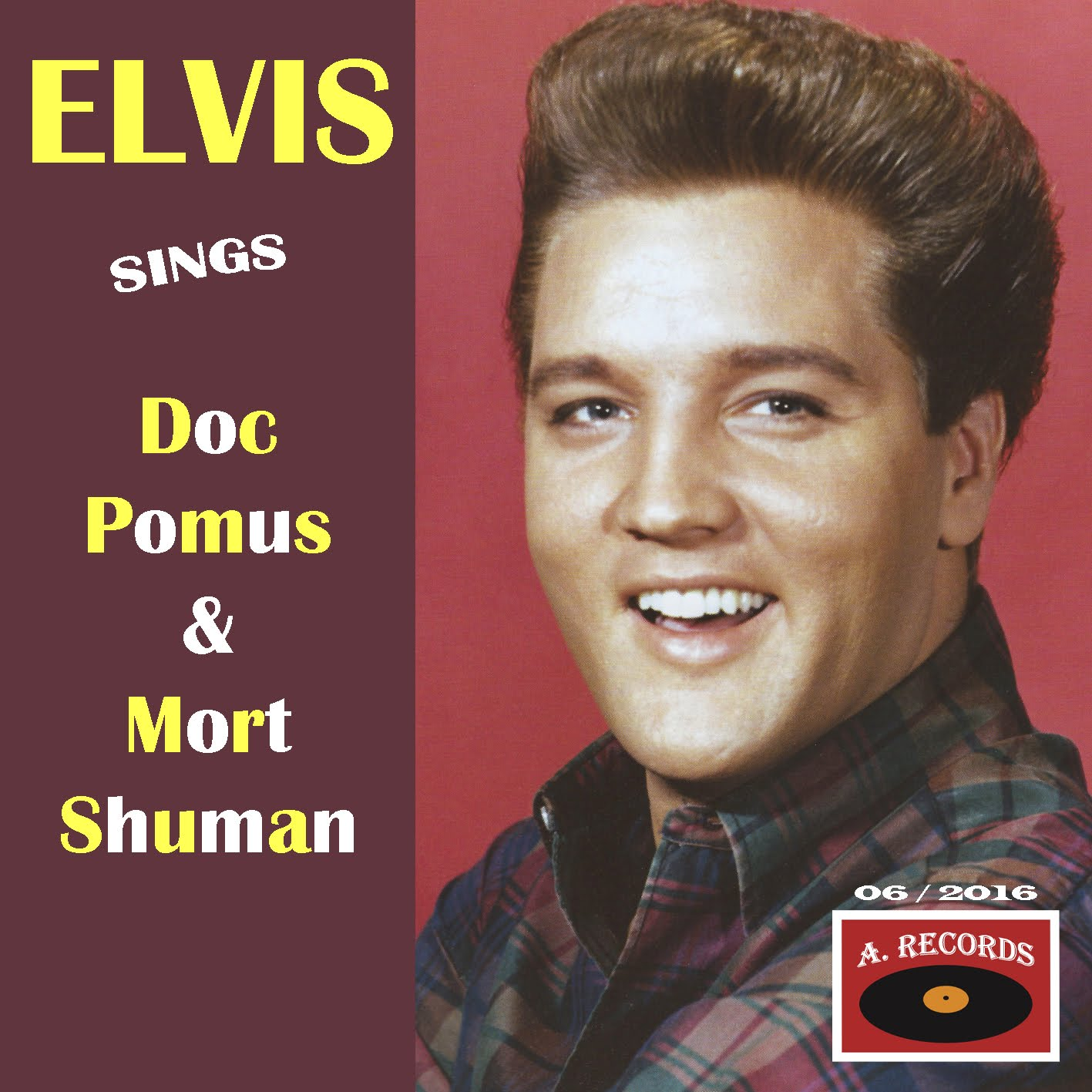 Elvis Sings Doc Pomus & Mort Shuman (June 2016)