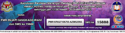 Keputusan Penilaian Menengah Rendah ( PMR ) Bagi Tahun 2012