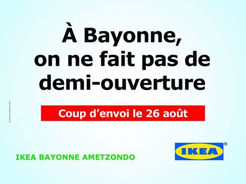 lifestyledeco ouverture ikea bayonne ametzondo. Black Bedroom Furniture Sets. Home Design Ideas