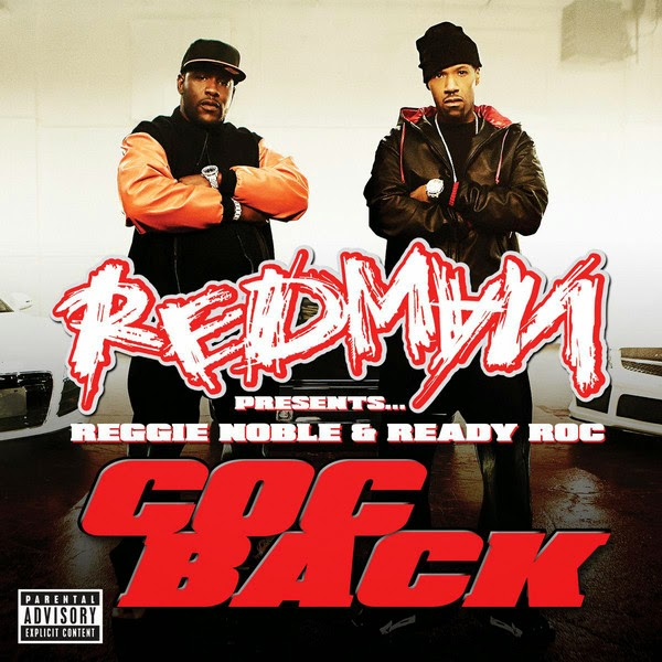 Reggie Noble, Ready Roc & Redman - Coc Back (Redman Presents Reggie Noble & Ready Roc) - Single + Music Video Cover
