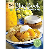 Ball Blue Book- Guide to Preserving and Canning