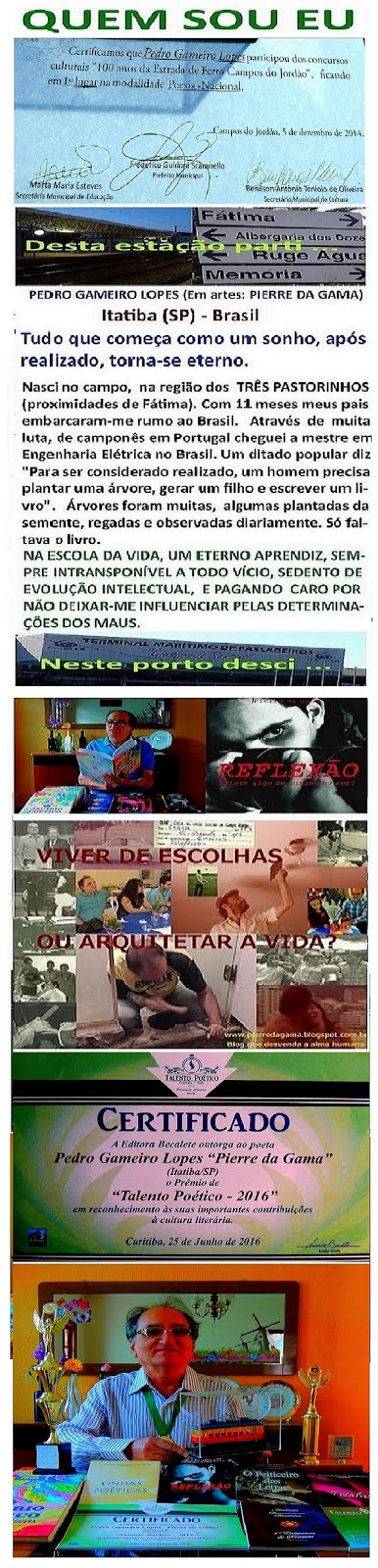 PEDRO GAMEIRO LOPES ************** EM ARTES: PIERRE DA GAMA