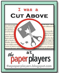 I was a Cut Above at Paper Players Mothers Day Challenge