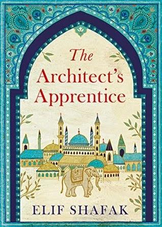 The Architect's Apprentice by Elif Shafak.