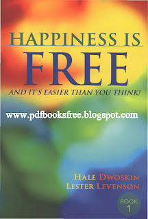 Happiness is Free By Hale Dwoskin Read online Free Download in PDF