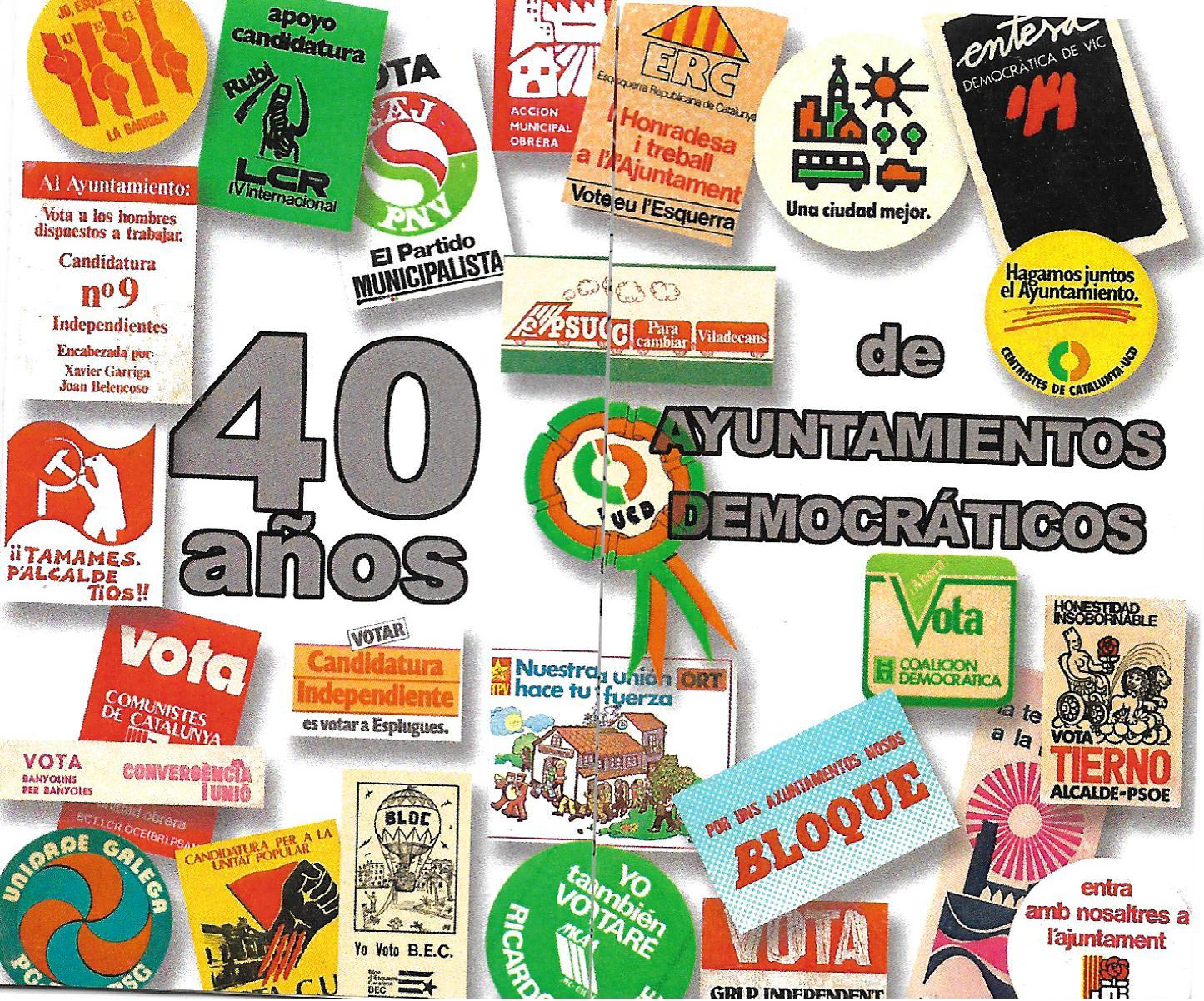 EXPOSICION 40 AÑOS DE AYUNTAMIENTOS DEMOCRATICOS