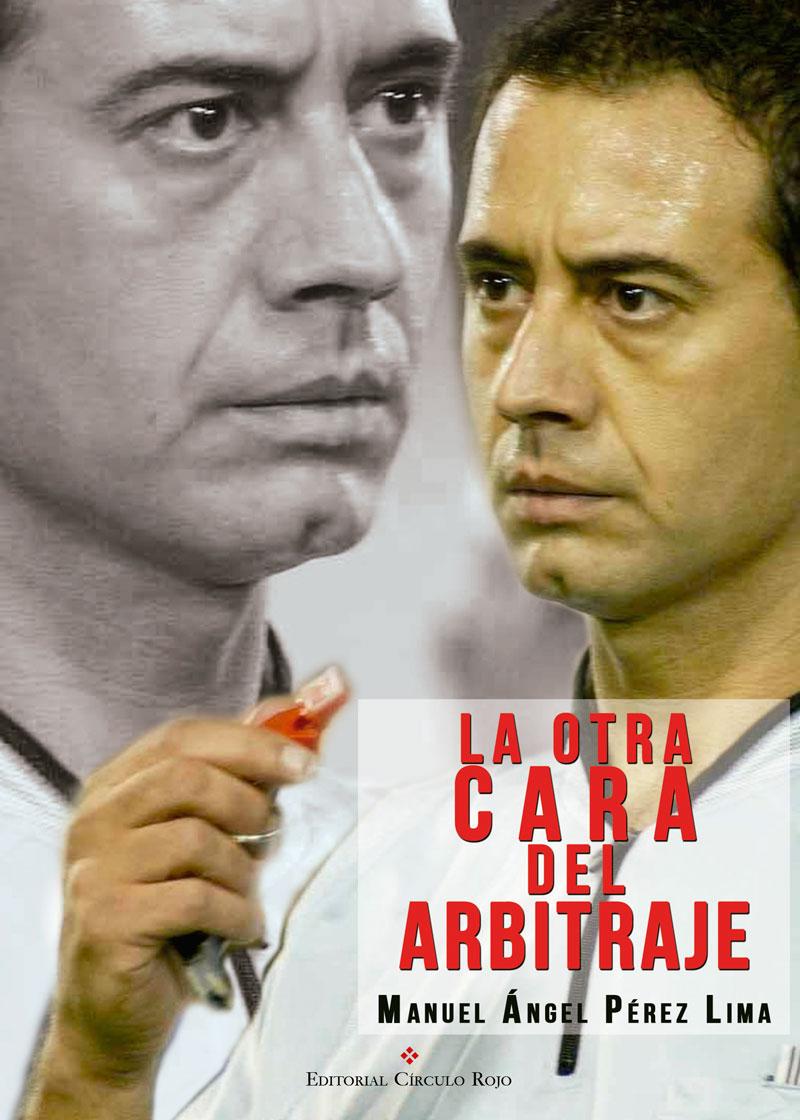 """"""" La otra cara del arbitraje """" Pérez Lima"""