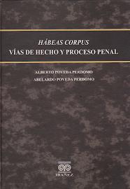 HABEAS CORPUS VIAS DE HECHO Y PROCESO PENAL