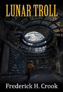http://www.amazon.com/Lunar-Troll-Frederick-H-Crook-ebook/dp/B00CAB33II/ref=la_B00P83FW02_1_5?s=books&ie=UTF8&qid=1434751193&sr=1-5