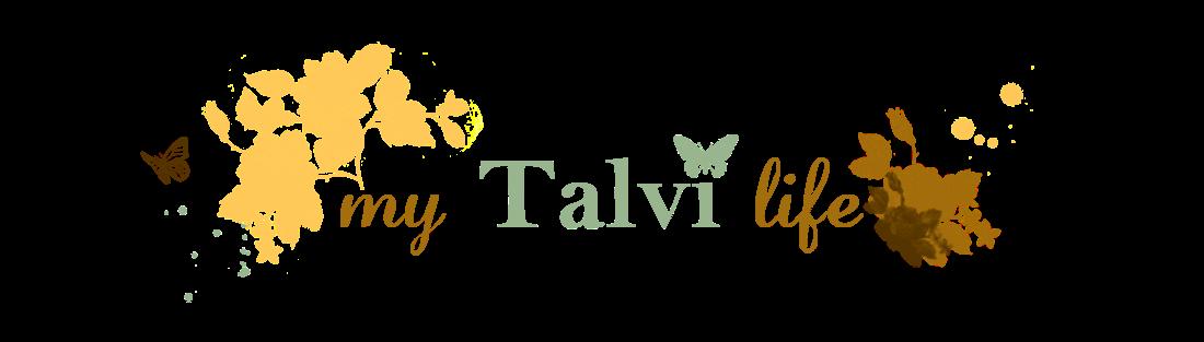 My Talvi life