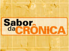 SABOR DA CRÔNICA